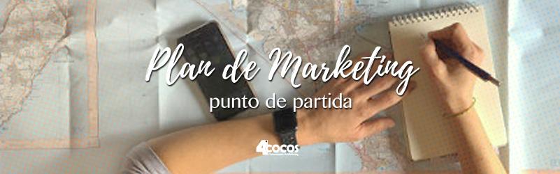 Plan de marketing – punto de partida