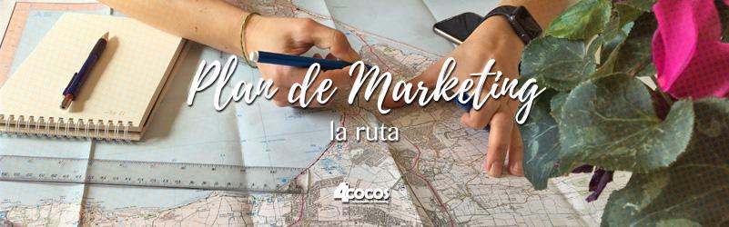 Plan de Marketing – la ruta